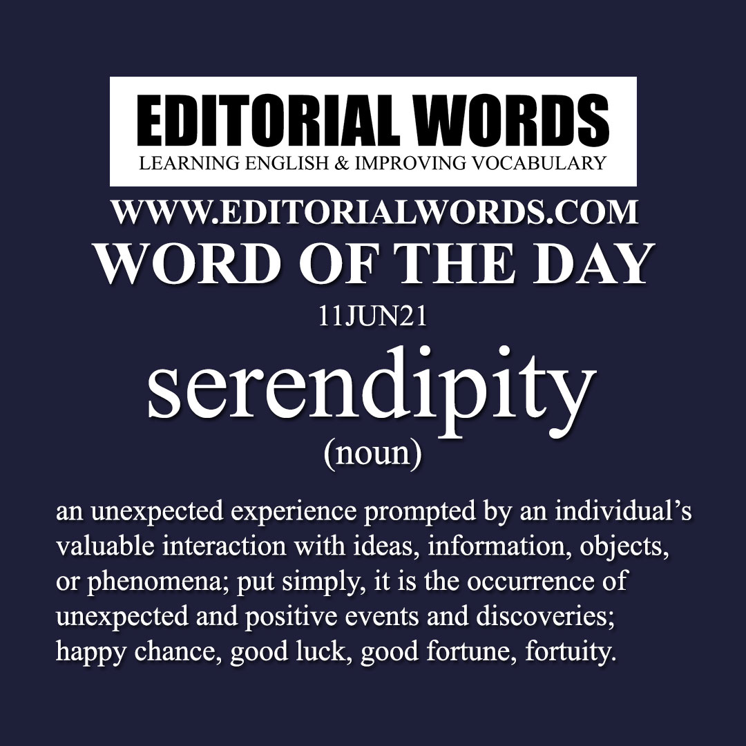 Word of the Day (serendipity)-11JUN21
