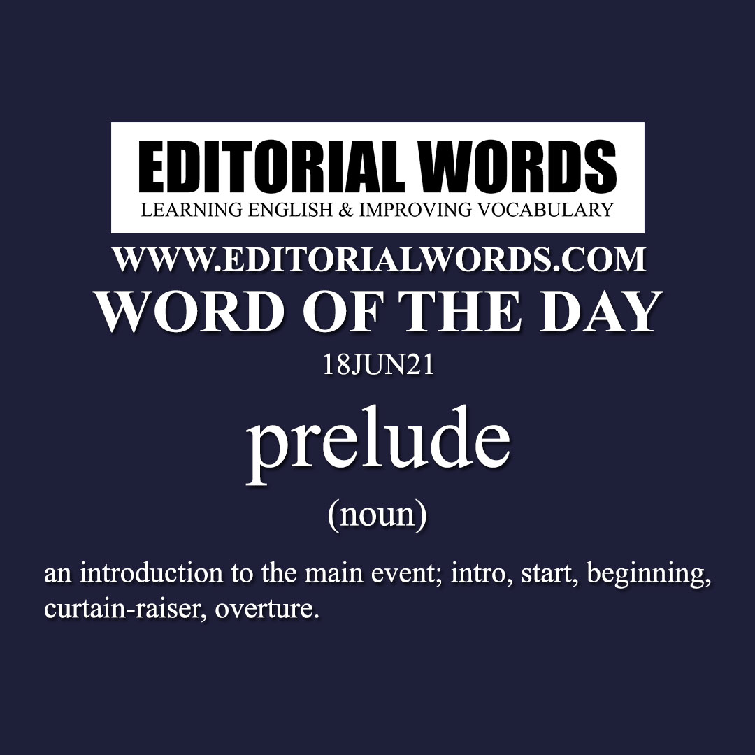 Word of the Day (prelude)-18JUN21