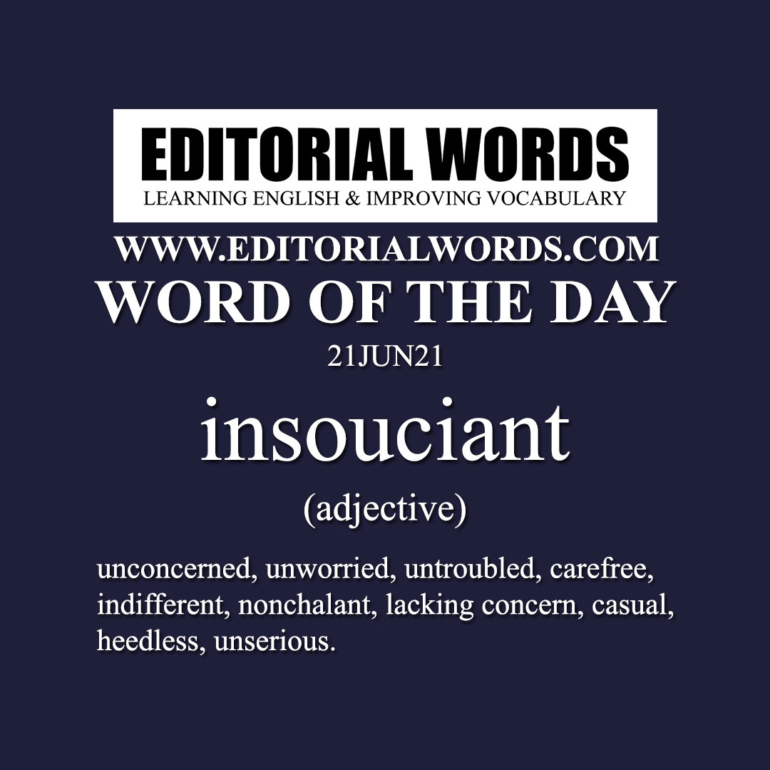 Word of the Day (insouciant)-21JUN21