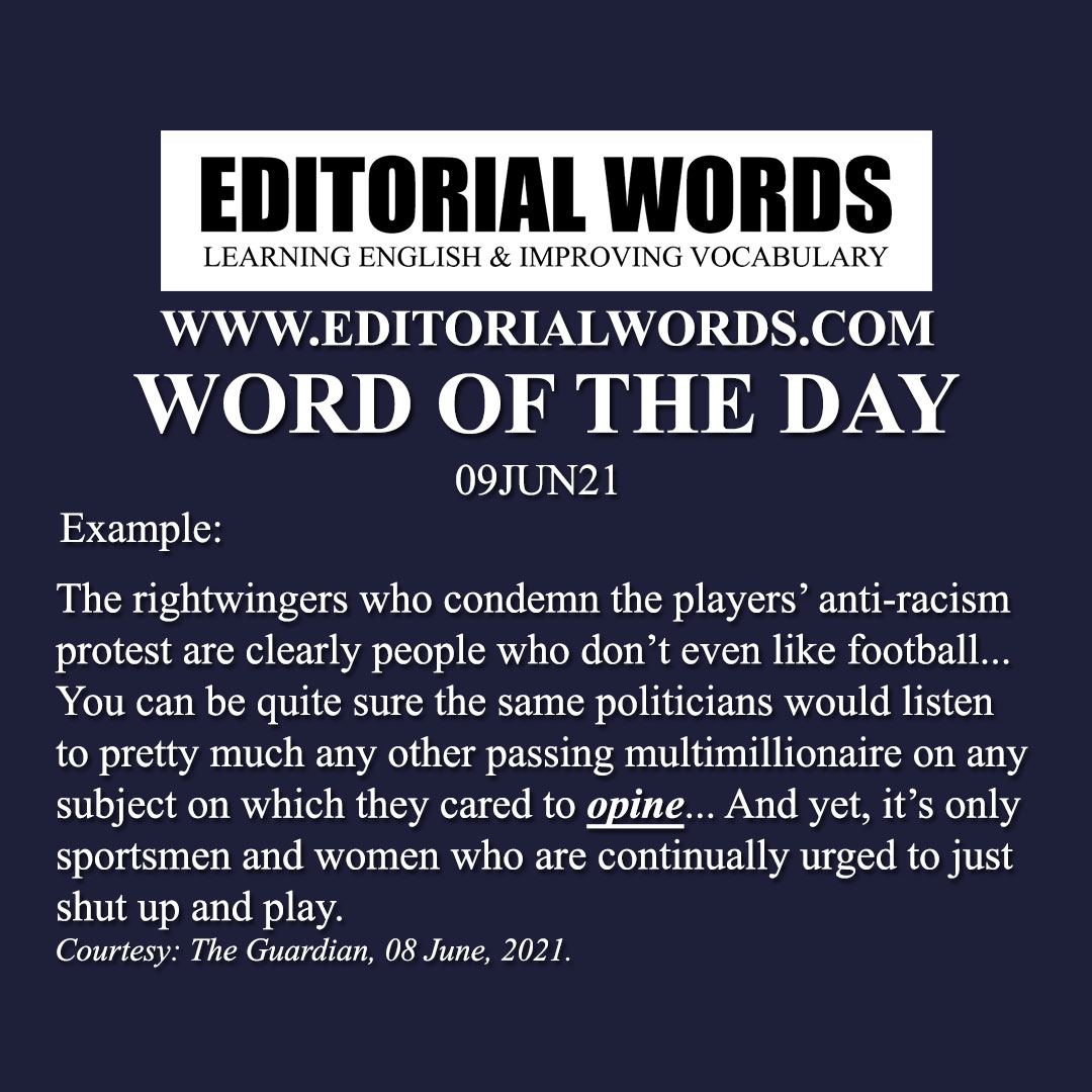 Word of the Day (opine)-09JUN21
