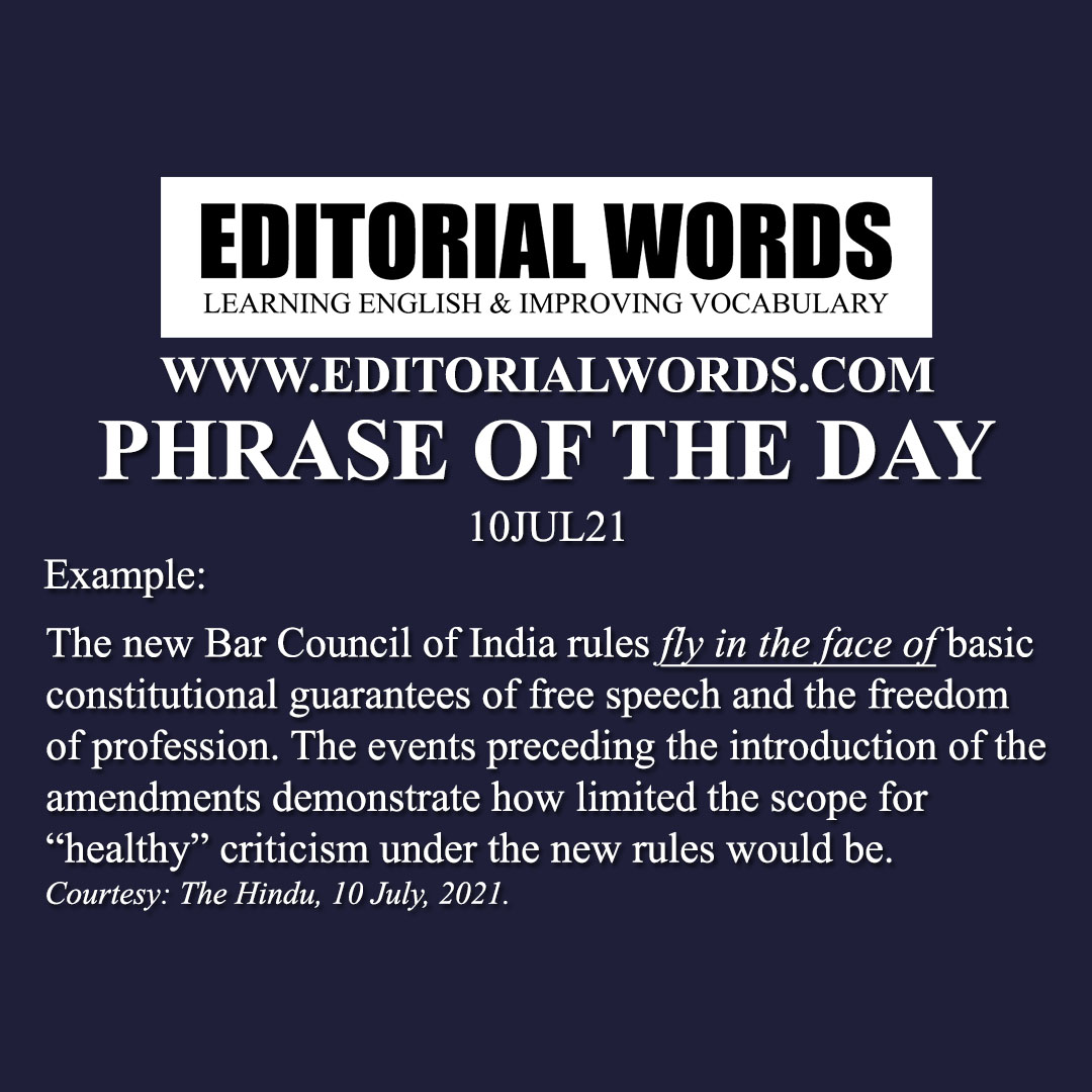 Phrase of the Day (fly in the face of)-10JUL21