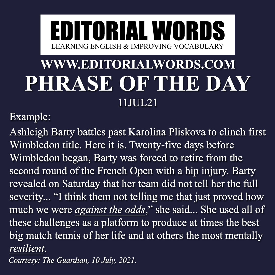 Phrase of the Day (against all odds)-11JUL21
