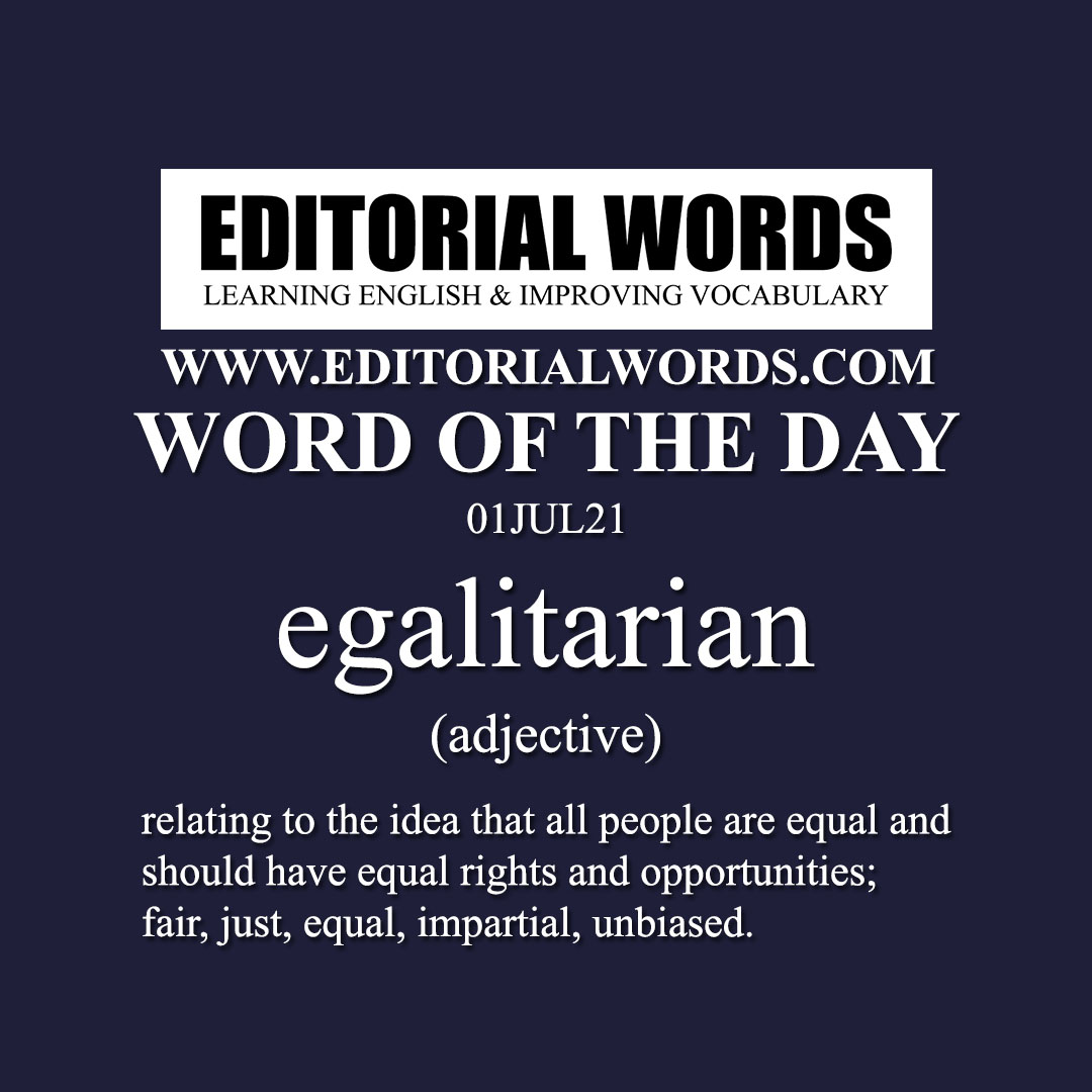 Word of the Day (egalitarian)-01JUL21