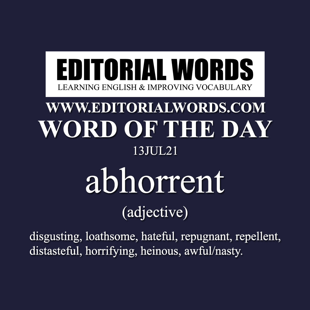 Word of the Day (abhorrent)-13JUL21