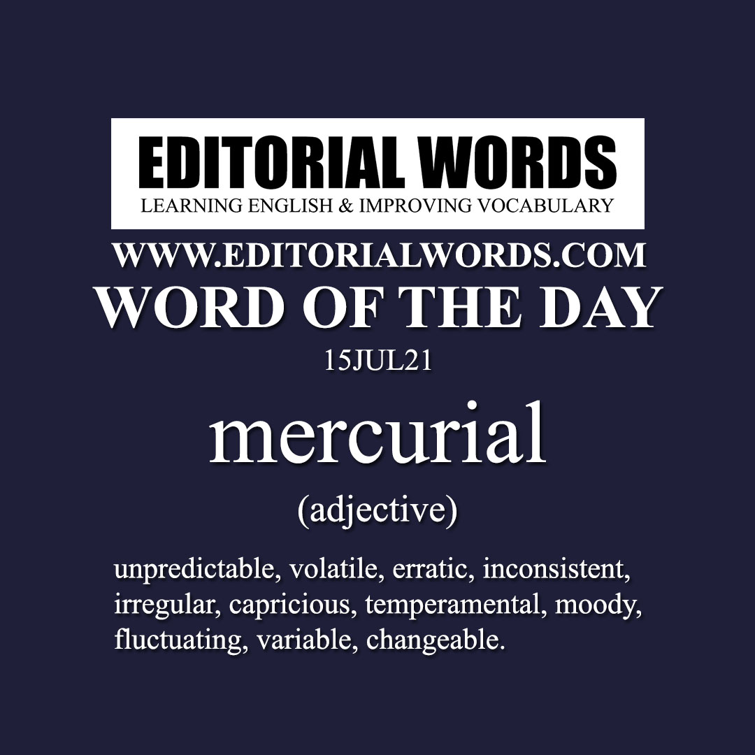 Word of the Day (mercurial)-15JUL21