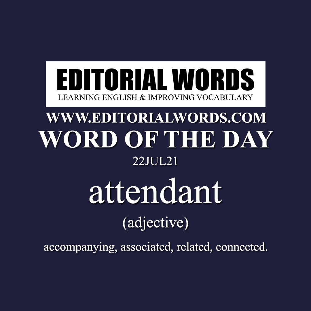 Word of the Day (attendant)-22JUL21