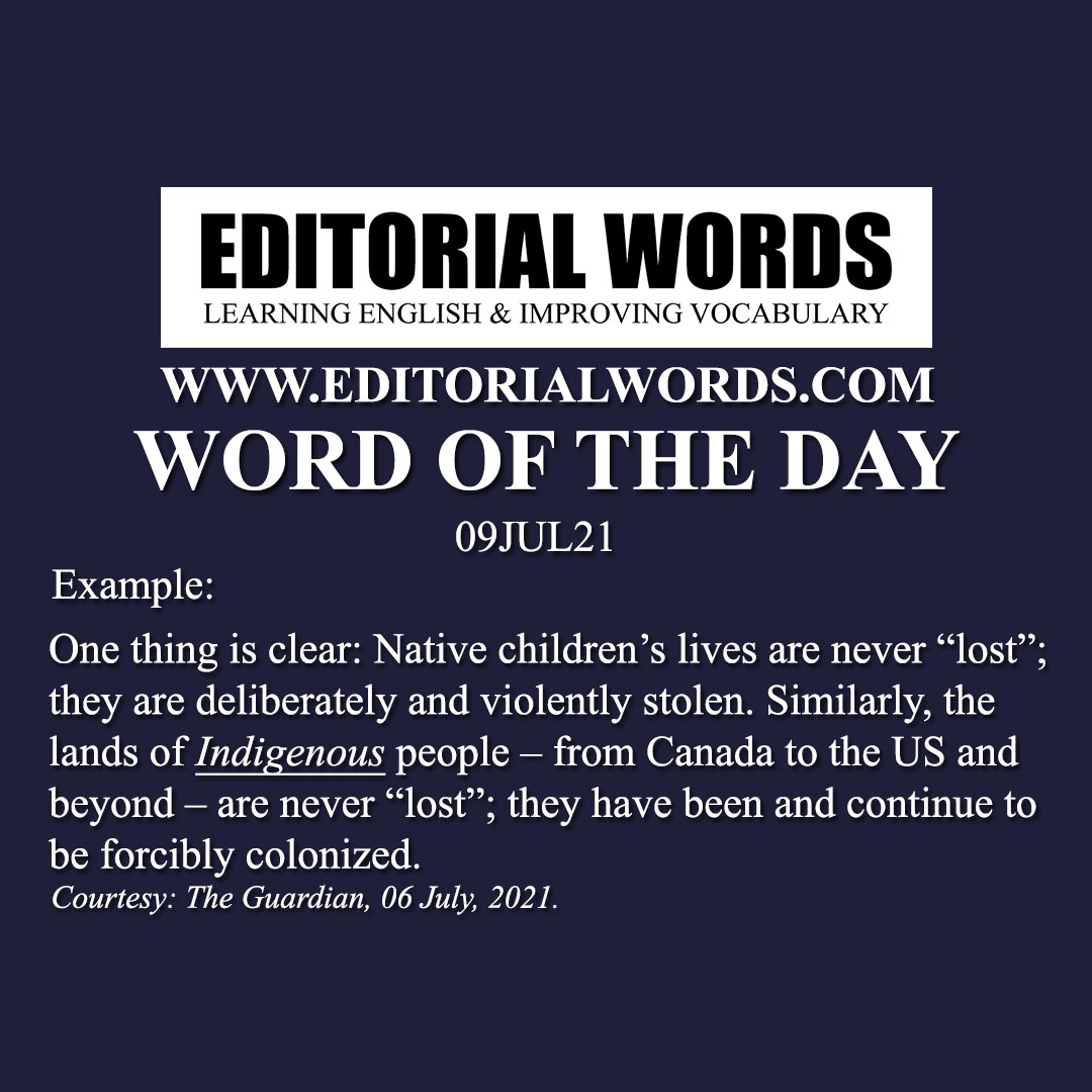 Word of the Day (indigenous)-09JUL21