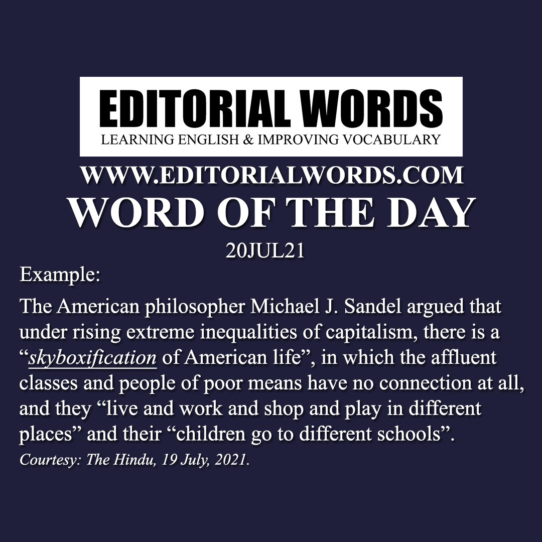 Word of the Day (skyboxification)-20JUL21